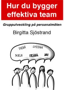 Hur du bygger effektiva team